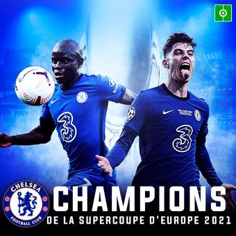 Chelsea Champions de la Supercoupe d Europe 2021, 12/08/2021