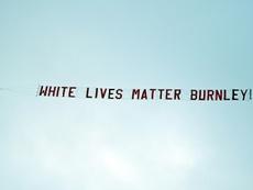 A 'White lives matter' banner was flown. AFP