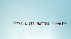 A 'White lives matter' banner was flown. AFP