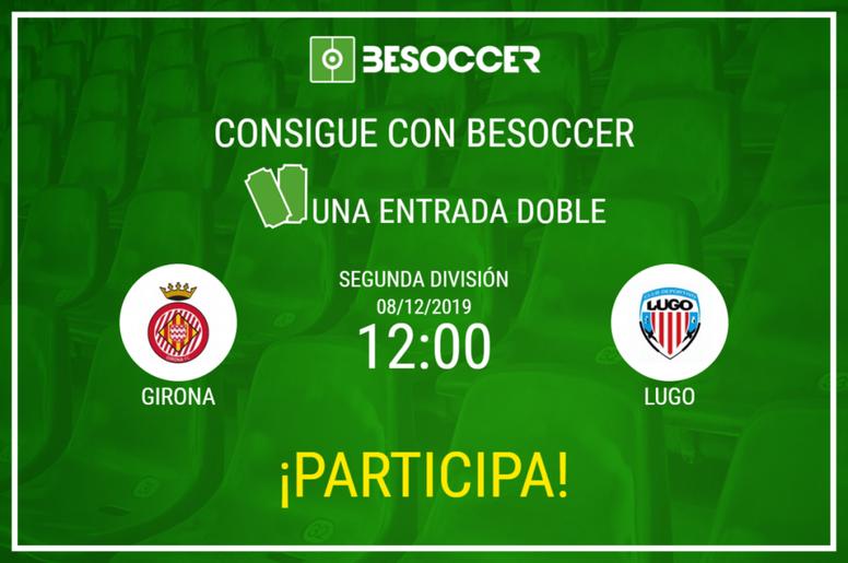 Consigue una entrada doble para el Girona-Lugo. BeSoccer